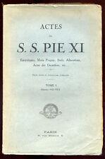 PIE XI, ACTES DE S.S. PIE XI, TOME 1 1922-1923