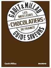 Livre cuisine GAULT & MILLAU Mango Guide saveurs MEILLEURS CHOCOLATIERS NEUF
