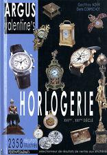 Argus VALENTINE'S - Horlogerie - 2356 ventes - Français - 525p. - 2004