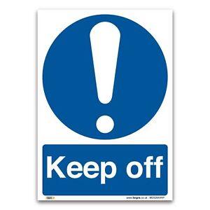 Keep off Sign - 1mm Rigid Plastic Sign - Mandatory Safety Information