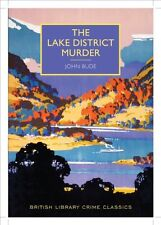 The Lake District Murder (British Library Crime Classics),John Bude