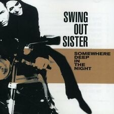 Swing Out SIster - Somewhere Deep In The Night - CD album 2001