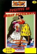 NWL #19 - Fugitive In Frilly Petticoats - Transvestite/Crossdressing Fiction