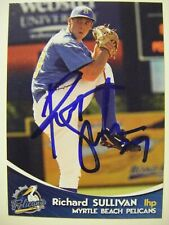 RICHARD SULLIVAN signed 2009 MYRTLE BEACH baseball card AUTO LOUISVILLE KY SCAD