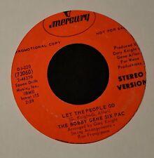 The Bobby Gene Six Pac Mercury DJ 220 Let the People Go