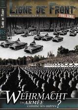 LIGNE DE FRONT H.S. N° 27 / LA WEHRMACHT UNE ARMEE COMME LES AUTRES ?