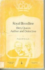 Royal Bloodline Ellery Queen, Author and Detective by Francis M Nevins PB Ills