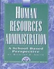 Human Resources Administration: A School-Based Perspective (Leadership &  - GOOD