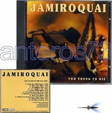 "JAMIROQUAI ""TOO YOUNG TO DIE"" RARE CD ITALY SEALED"
