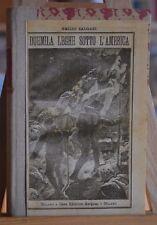 """VOLUME ORIGINALE DI E. SALGARI """"DUEMILA LEGHE SOTTO L'AMERICA"""" 1888"""