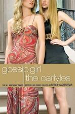 Gossip Girl the Carlyles: The Carlyles Vol. 1 by Annabelle Vestry (2008,...