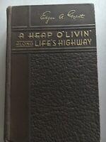 A Heap O' Livin' Along Life's Highway, by Edgar Guest HC 1916 First edition