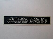 Joe Frazier Nameplate For A Signed Boxing Glove, Trunks, Robe Or Photo 1.5 X 6