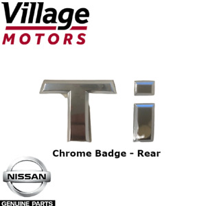 "NEW Genuine Nissan X-TRAIL T31 | Emblem 'Ti"" Chrome Badge - Rear | 84895-JG500AU"
