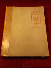 """OLD VTG 1946 BOOK """"OUR TREES -- HOW TO KNOW THEM"""" BY EMERSON & WEED"""