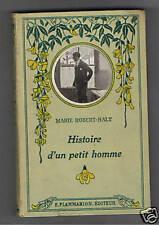 HISTOIRE D'UN PETIT HOMME  MARIE ROBERT-HALT  1926