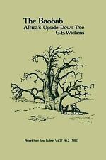 The Baobab - Africa's Upside-Down Tree by David Du Puy, Phillip Cribb, G. E....