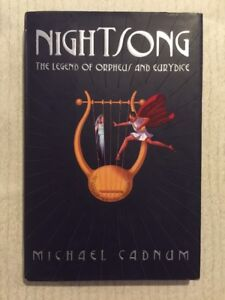 NIGHTSONG The Legend Of Orpheus And Eurydice HC DJ YA Michael Cadnum LOVE FABLES