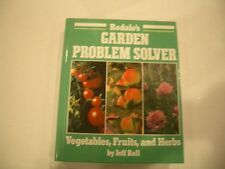 Rodale's GARDEN PROBLEM SOLVER: Vegetables, Fruits and Herbs  ( NEW  HARDCOVER )