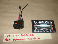 OEM 78 Olds Delta 88 REAR WINDOW DEFROSTER DEFOG WIRE HARNESS PIGTAIL CONNECTOR
