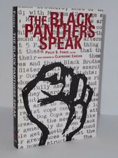 The Black Panthers Speak by Philip S. Foner. The Black Panther Party