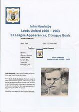 JOHN HAWKESBY LEEDS UNITED 1960-1963 ORIGINAL HAND SIGNED MAGAZINE CUTTING