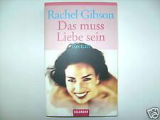 RACHEL GIBSON DAS MUSS LIEBE SEIN