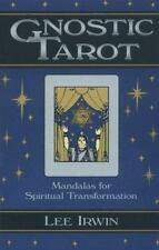 Gnostic Tarot: Mandalas for Spiritual Transformation: By Lee Irwin