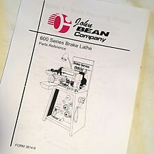 John Bean Amp Fmc Parts Reference Manual For 600 Series Brake Lathes