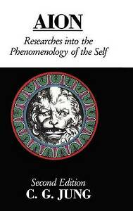 Aion: Researches Into the Phenomenology of the Self by C.G. Jung