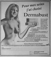 PUBLICITÉ DE PRESSE 1996 POUR MES SEINS J'AI CHOISI DERMABUST - SEINS NUS