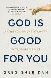 God is Good for You by Greg Sheridan – Large PB, Like New