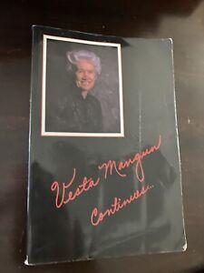 Vesta Mangun Continues,1990, United Pentecostal Church. Fair. Word Aflame Press.