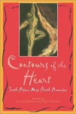 Contours of the Heart : South Asians Map North America by Maira, Sunaina