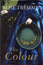 """SIGNED BY AUTHOR ROSE TREMAIN - """"THE COLOUR""""  - NEW ZEALAND GOLD RUSH (2003)"""