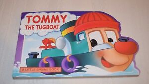 """TOMMY THE TUGBOAT """"A LITTLE ENGINE BOOK"""" NEW GRANDREAMS LIMITED PUBLISHED 1996"""