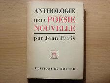 ANTHOLOGIE DE LA POESIE NOUVELLE / JEAN PARIS / DÉDICACE  / 1957