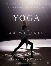 Compass: Yoga for Wellness : Healing with the Timeless Teachings of Viniyoga...
