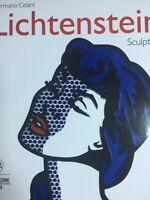 LICHTENSTEIN SCULPTOR (INGLESE) Celant Germano SKIRA EDITORE