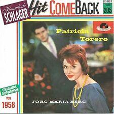 "Jörg Maria Berg - Patricia / Torero: Hit ComeBack Serie (7"" Vinyl-Single 1989)"