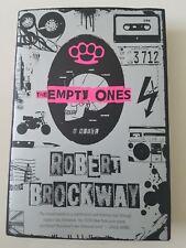 The Empty Ones by Robert Brockway A Hardcover Novel 2016 New Unread