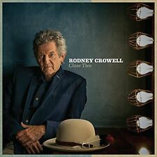 Close Ties 0607396635429 by Rodney Crowell CD