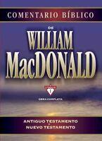 Comentario Bíblico de William MacDonald : Obra Completa: Antiguo Testamento Y...