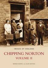 Chipping Norton: Volume 2: v. II (Archive Photographs: Images of England), New,