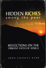 Hidden Riches Among the Poor by John Kerr + Going to the Well by Les Kletke 2Bks