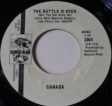 CANADA ~ THE BATTLE IS OVER 45 on CREAM ~ RARE ROCK HEAR IT