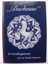 """""""DUCHESSE"""" 20 KANTKLOSPATRONEN Written by JOSÉ van PAMELEN-HAGENAARS"""
