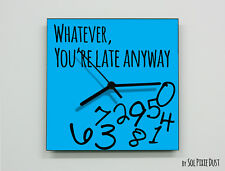 Whatever, you're late anyway / Square Blue - Wall Clock