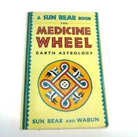 A Sun Bear Book The Medicine Wheel Earth Astrology Wabun Paperback Preowned
