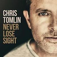 CD Chris Tomlin NEVER LOSE SIGHT christ Pop Worship NEU & OVP